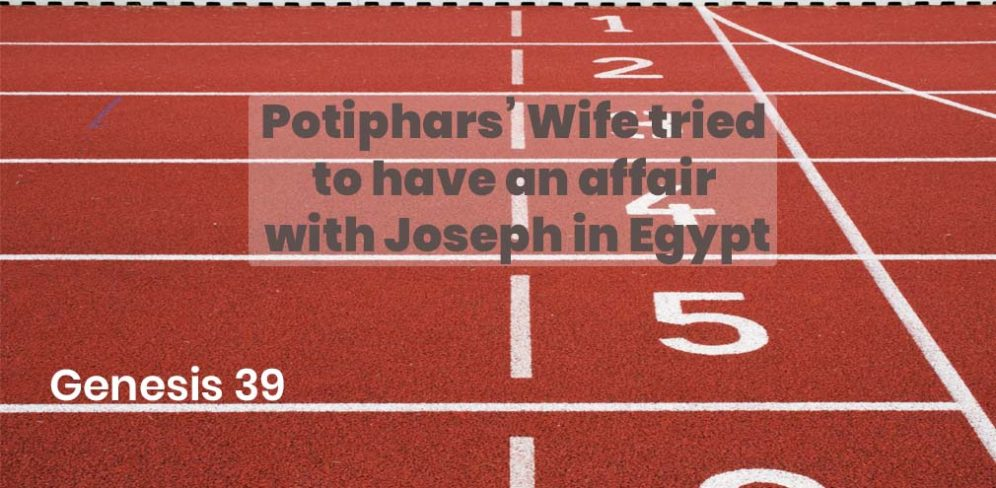 Potiphars' Wife Tried to have an affair with Joseph in Egypt - Genesis 39